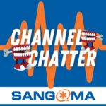 Channel Chatter - a Sangoma Podcast